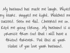 A husband is a friend, too.