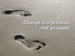 Change. To remind me.